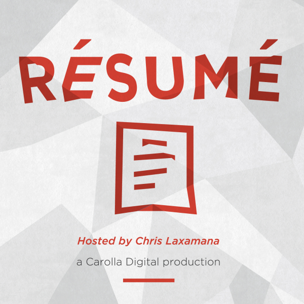 resume podcast chris laxamana